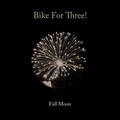 "Bike For Three! (Buck65 + Greetings From Tuskan) - ""Full Moon"""