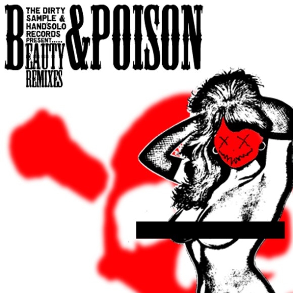 The Dirty Sample - Beauty & Poison remix album