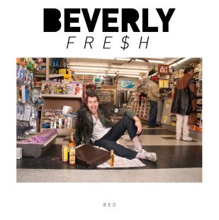 Beverly Fre$h - Bed