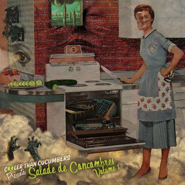 Cooler Than Cucumbers - Salade de Concombres Vol. 1