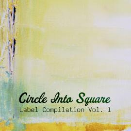 Circle Into Square Compilation [free download]