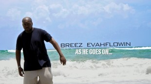 breez-evahflowin-as-he-goes-on
