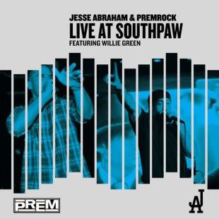 Jesse Abraham & PremRock - Live at Southpaw