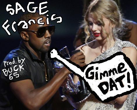 "Sage Francis – ""Gimme Dat"""