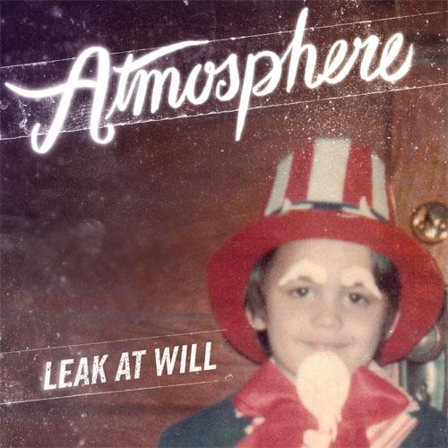 Atmosphere - Leak at Will EP