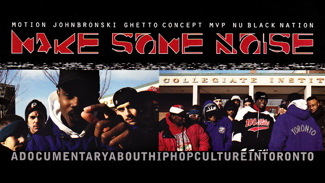Make Some Noise: Andrew Munger and his 1994 film about Canadian Hip Hop