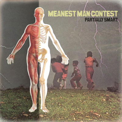 Meanest Man Contest - Partially Smart