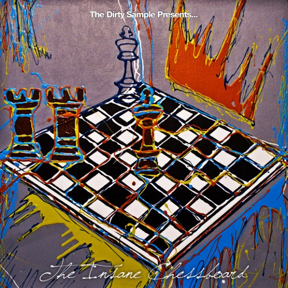 The Dirty Sample - The Insane Chessboard