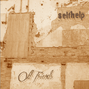 Selfhelp - Old Friends