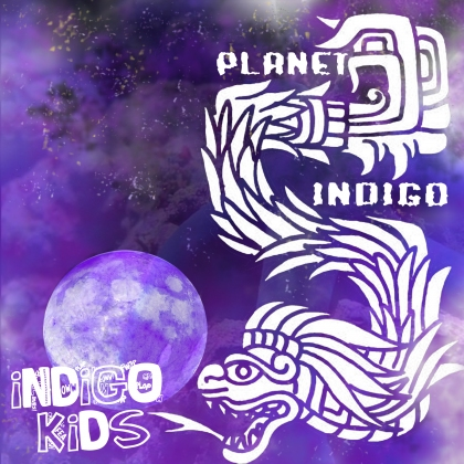 indigo kids - planet indigo