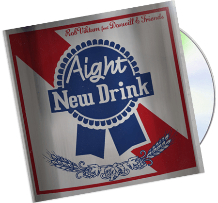 Rob Viktum featuring Donwill & Friends – Aight, New Drink