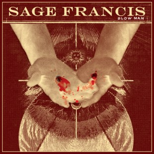 sage-francis-slow-man