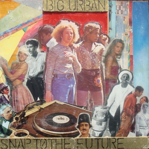 "Big Urban - ""Snap to the Future"""