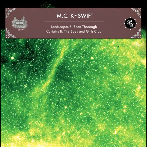 "M.C. K~SWIFT - ""Landscapes / Curtains"""