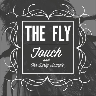 touch-the-dirty-sample-the-fly