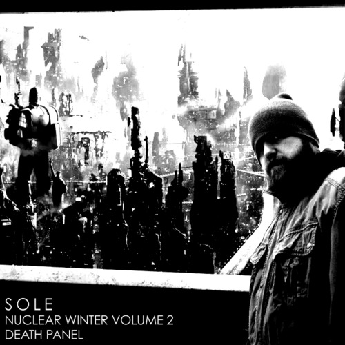 Sole - Nuclear Winter Volume 2 #DEATHPANEL
