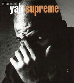 Yah Supreme