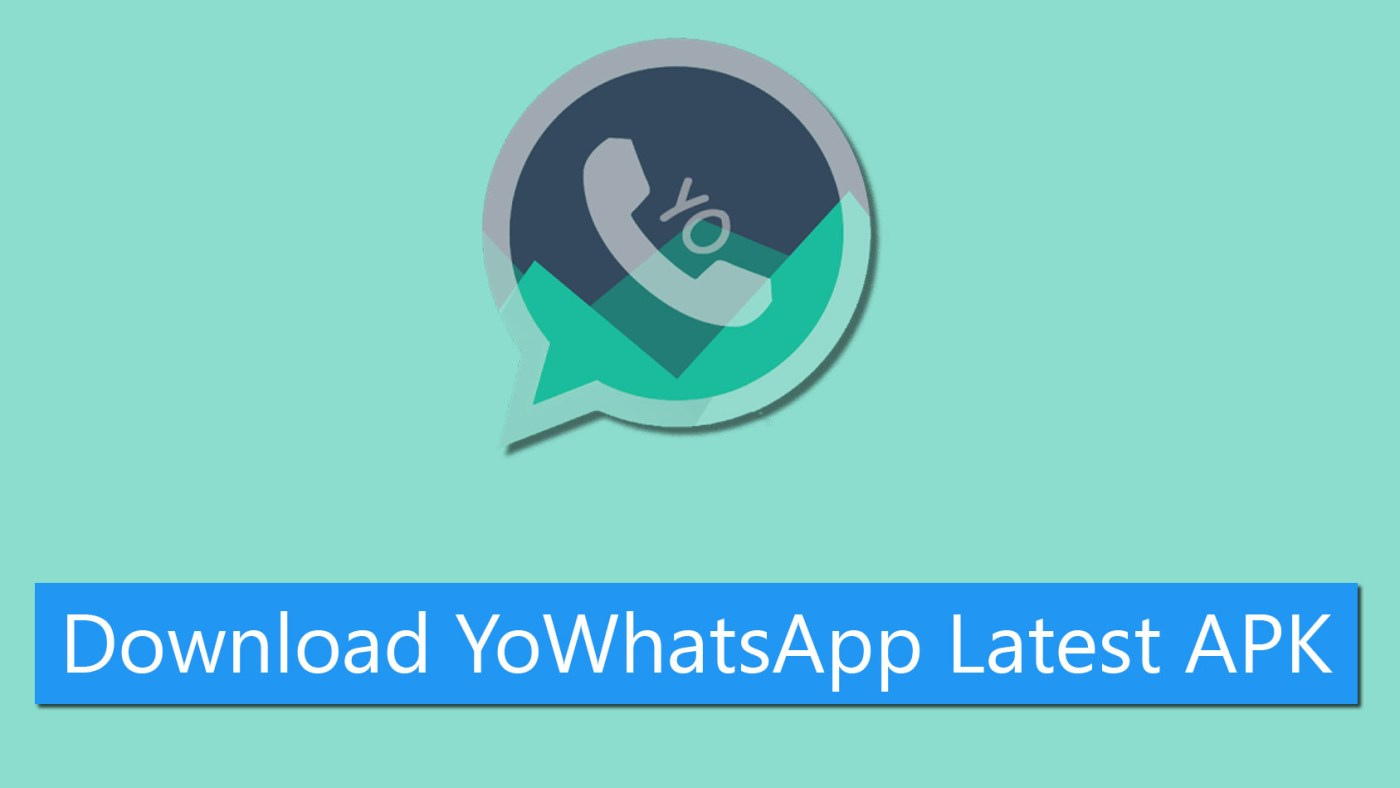 Download YoWhatsApp APK Latest Version 2020 - UgTechMag