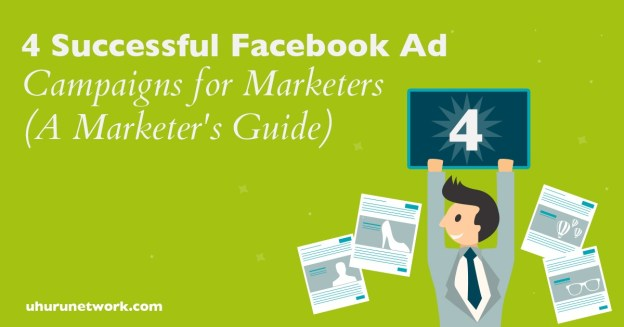 4 Successful Facebook Ad Campaigns For Marketers