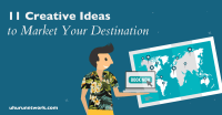 Tourism marketing: 11 Creative Ideas to Market Your ...