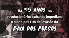 Há 59 anos os revolucionários cubanos impediam o plano dos EUA de invasão da Baía dos Porcos
