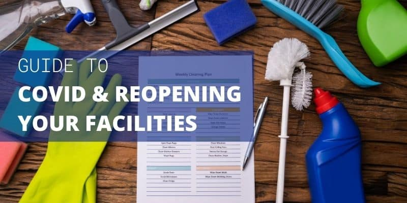 Reopening Your Facilities Guide