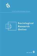 Sociological Research Online   SAGE Publications Ltd