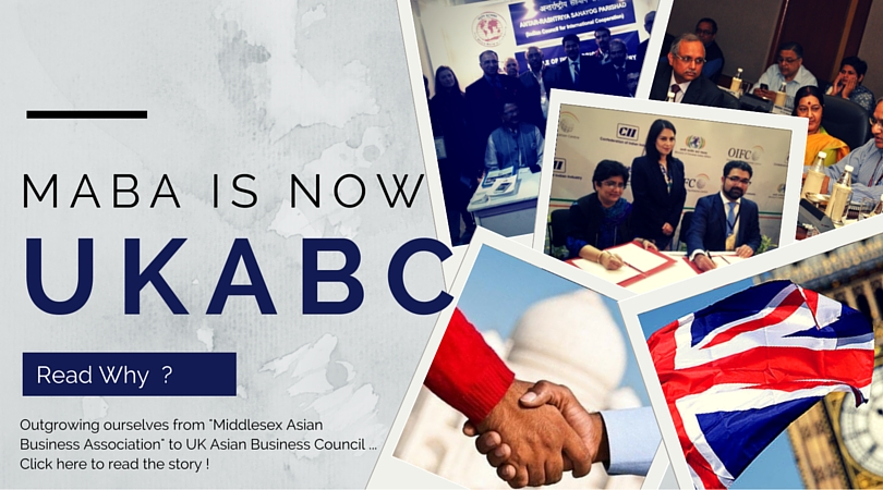 MABA ( Middlesex Asian Business Association) is now UKABC (UK Asian Business Council )
