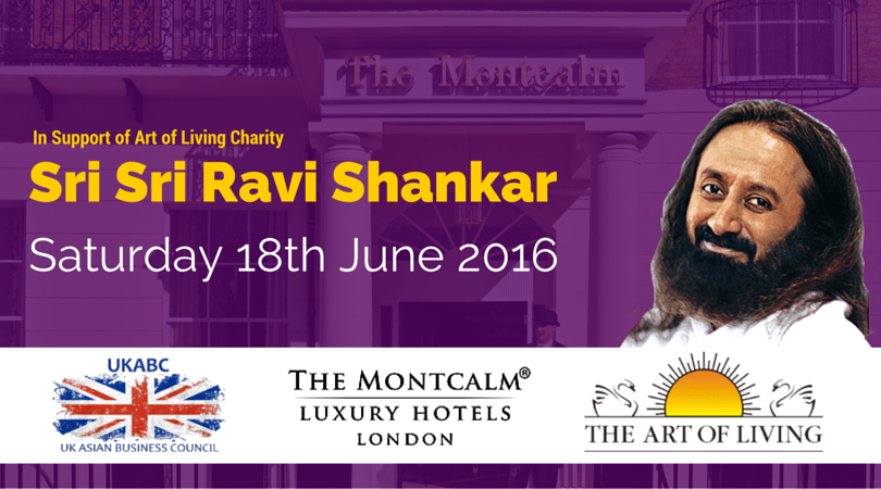 UKABC Welcome Sri Sri Ravi Shankar at The MontCalm, Marble Arch, London on 18th June 2016