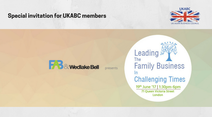 UKABC Invitation to Event :  Leading The Family Business in Challenging Times, 19th June, Monday, 1.30 pm, Victoria Street, London