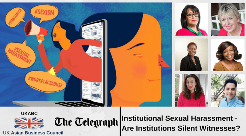Invitation to Join – Institutional Sexual Harassment – Are Institutions Silent Witnesses? Thursday 22nd March 2018 at The Telegraph UK Head Office at Victoria, London SW1
