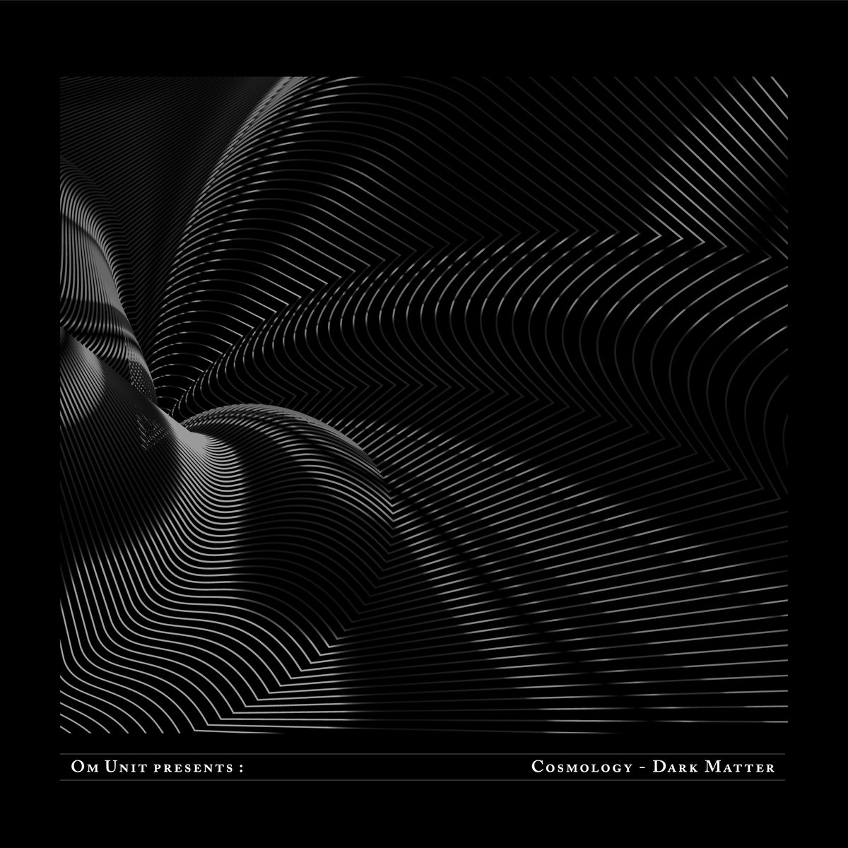 Om Unit Presents: Cosmology - Dark Matter
