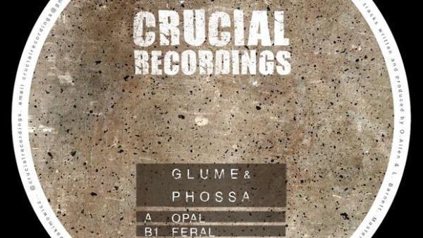 Glume & Phossa - Opal EP