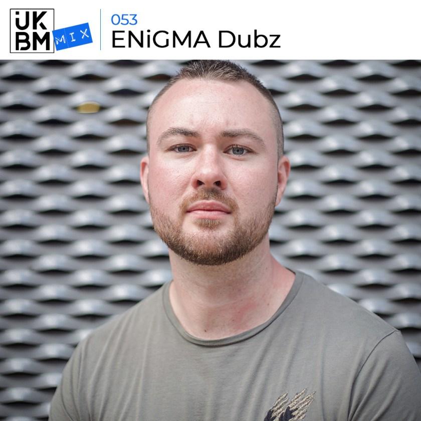 UKBMix 053 // ENiGMA Dubz