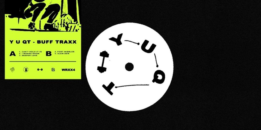 Y U QT - Buff Traxx