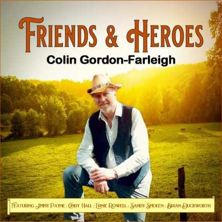 Colin Gordon Farleigh - Friends and Heroes