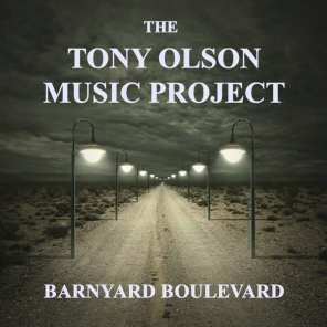 The Tony Olson Music Project - Barnyard Boulevard