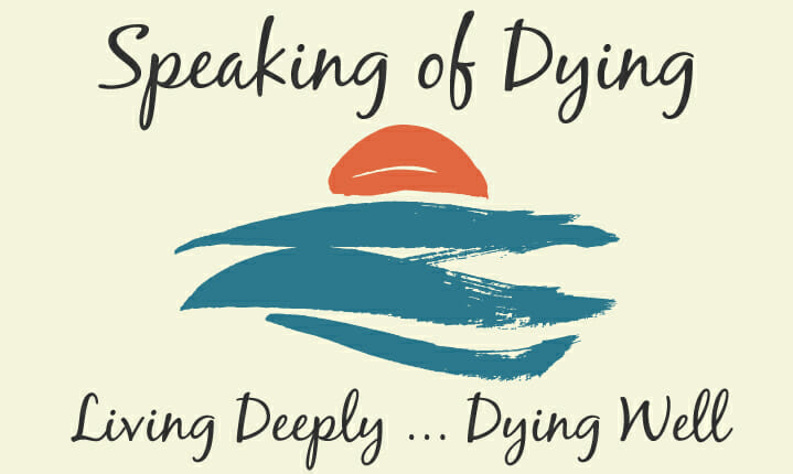 Are You Living Deeply, Preparing to Die Well?