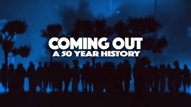'Coming Out: A 50-year History'