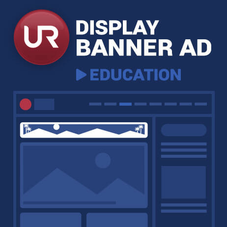 Display Education Section Banner Ads
