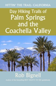 New Guidebook Details Top Palm Springs Hikes