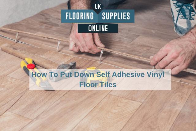 putting down self adhesive vinyl floor