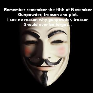 remember-remember-the-fifth-of-november-gunpowder-treason-and-plot-i-see-no-reason-why-gunpowder-treason-should-ever-be-forgot