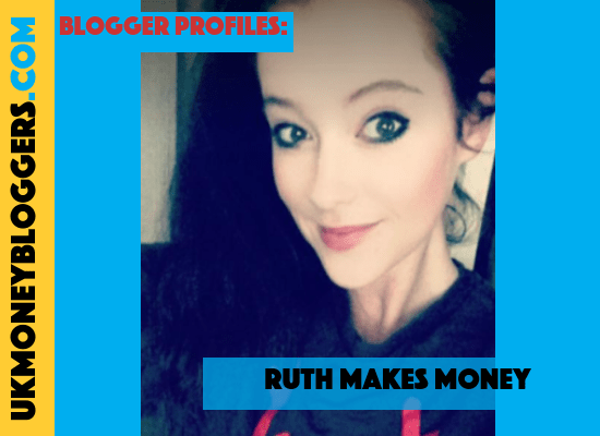 UK Money Blogger Profile - Ruth Makes Money