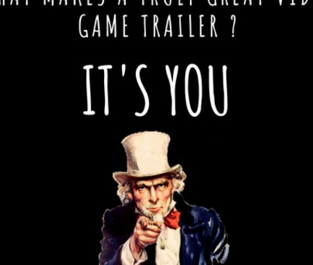 Game Trailer Some Useful Information