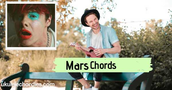 Read more about the article Mars Ukulele Chords by YUNGBLUD
