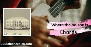 FINNEAS – Where The Poison Is (EASY) Ukulele Chords