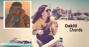 Dakiti Ukulele Chords by Bad Bunny & Jhay Cortez