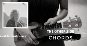 The Otherside Ukulele Chords by Cam