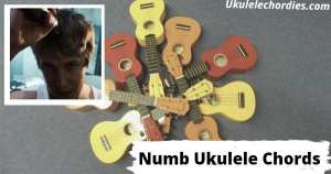 Numb Ukulele Chords By Tom Odell